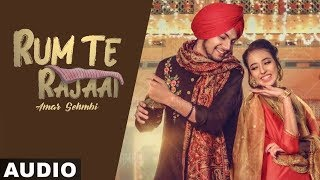 Rum Te Rajaai (Full Audio) | Amar Sehmbi | Desi Crew | Latest Punjabi Songs 2019 | Speed Records