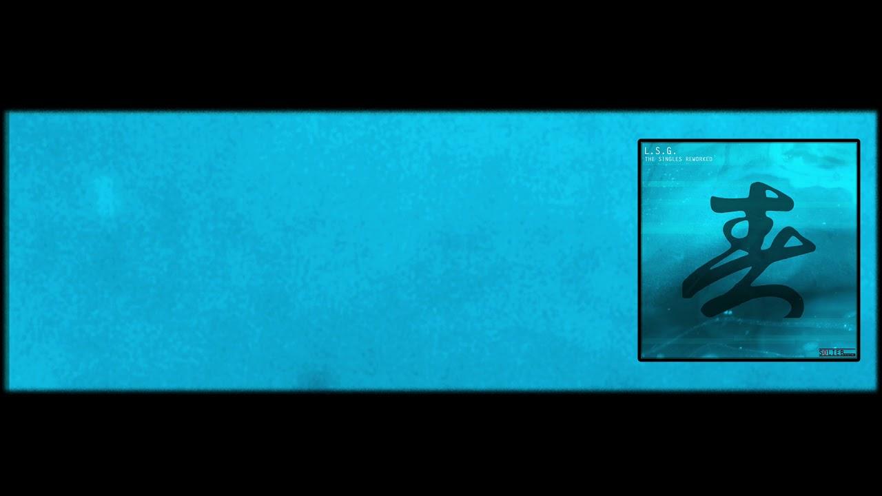 L.S.G. - Blueprint Reworked (2004)