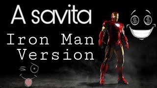 A Savita Iron man Version   Funny   Viral song  DaxhingRomeo