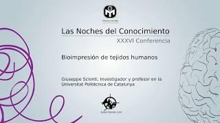 Bioimpresión de tejidos humanos