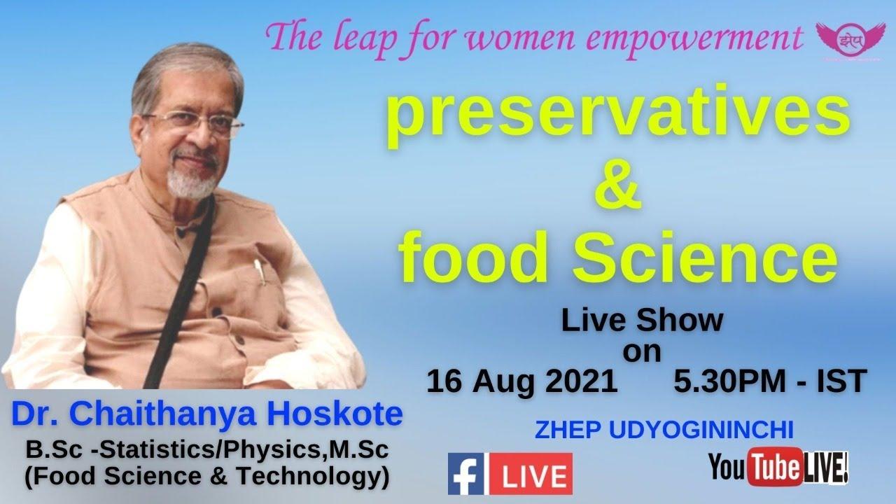 Download preservatives   &   food Science - Dr. Chaithanya Hoskote