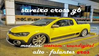 Saveiro Cross G6 Garage Som Car