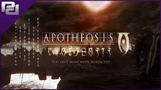 Apotheosis, The Next BIG THING Coming To Skyrim
