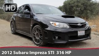 2012 Subaru Impreza STI 316 HP Test Drive/ Субару Импреза Тест-Драйв