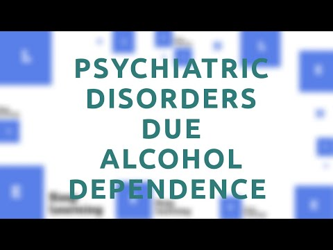 [Lecture 16] – Psychiatric Disorders related to Alcohol Dependence in Hindi!!!