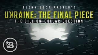 glenn-beck-presents-ukraine-the-final-piece