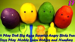 4 Play Doh Big Eggs Surprise Angry Birds Fun Toys Play Molds Learn Colors and Numbers