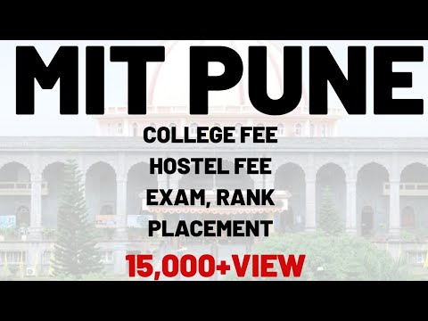 MIT PUNE COLLEGE FEE | HOSTEL FEE | RANKING |PLACEMENT | TOTAL INFORMATION