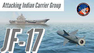 DCS JF-17s attack Indian Navy Aircraft Carrier Group (INS Vikramaditya) approaching Karachi | Urdu