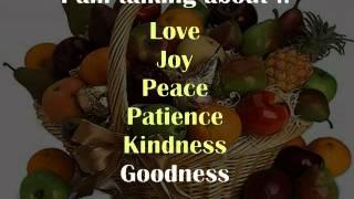Fruit of the Spirit Song