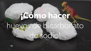 Cómo hacer huevos de bicarbonato de sodio