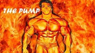 The pump | arnold schwarzenegger | bodybuilding motivation