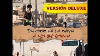 Traviezoz De La Zierra - A Ver Que Opinan (Version Deluxe) (Disco Completo/Album) (Estudio 2015)