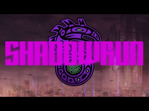 Shadowrun RPG: Part 1