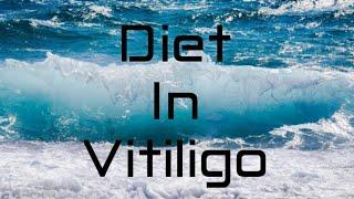 How To Cure Vitiligo | Diet in Vitiligo | पांढऱ्या कोडातील आहार | Increase In Melanin Production