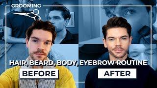 Haircut, Beard, Body, Eyebrows | 4 Step Grooming Routine