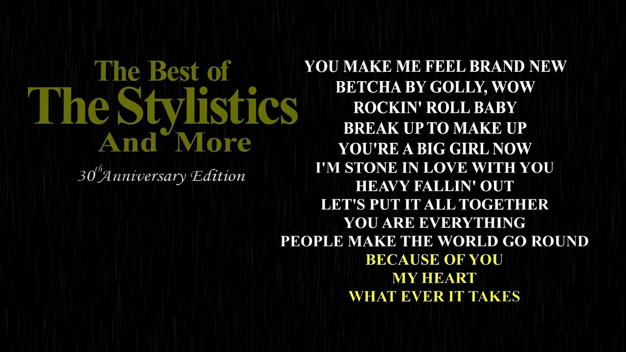 The Stylistics - You're a Big Girl Now (New Stereo Remix)