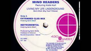 Mind Readers - Living My Life Underground (Extended Club Mix)