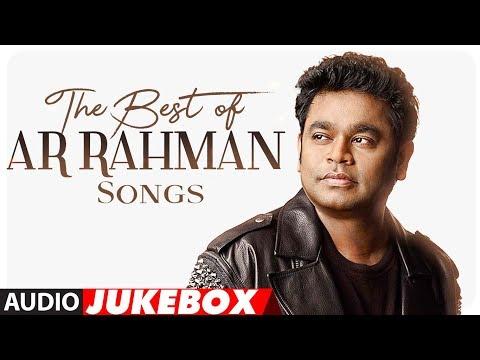 Best of AR Rahman Songs | #HappyBirthdayARRahman | Audio Jukebox 2018 | Hindi Songs | T-Series