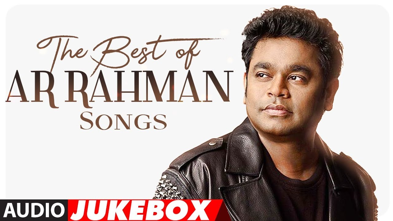 best of ar rahman tamil songs free download