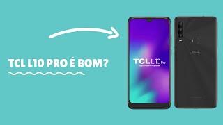 TCL L10 PRO é bom? Vale a Pena? Análise/Review/Ficha Técnica Completa