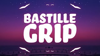 Bastille, Seeb - Grip (Lyrics) ????