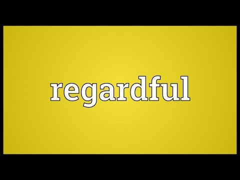Header of regardful