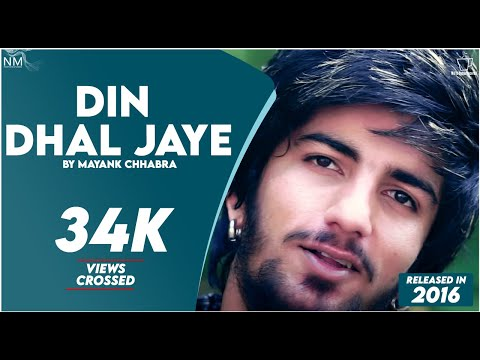 Din Dhal Jaye (Cover) Feat. Mayank CHHABRA || OFFICIAL VIDEO || || NAMYOHO STUDIOS ||