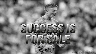 SUCCESS IS FOR SALE - Goalkeeper Motivation ᴴᴰ