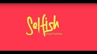 King Promise - Selfish (Official Lyric Video)