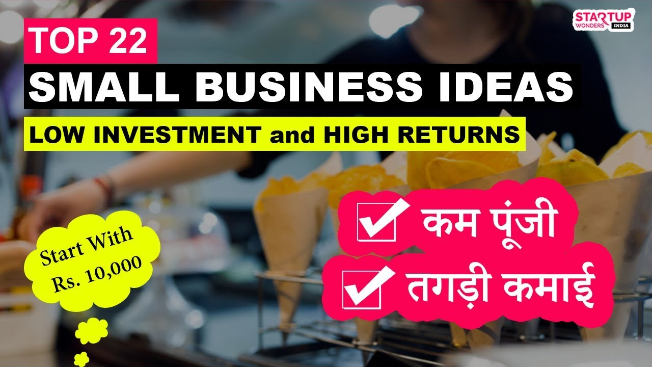 22 Small Business Ideas in India with Minimum Investment