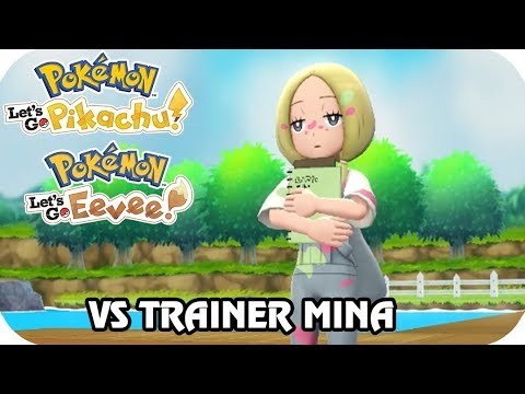 Pokémon Let's Go Pikachu & Eevee : Vs Trainer Mina From Alola (1080p60)