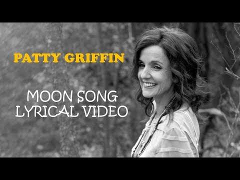 Patty Griffin-Moon Song (Lyrics)