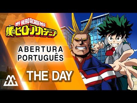Boku no Hero Academia - The Day (Abertura em Português)