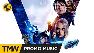 "Valerian - Promo Music | Colossal Trailer Music - Vindicator ""Special Version"""
