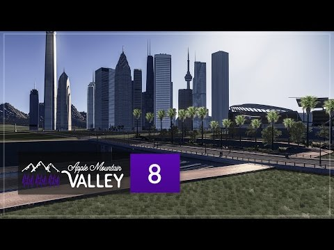Cities Skylines Apple Mountain Valley - Part 8 - Starting the Downtown Area