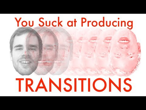 Creating Effective Transitions (You Suck at Producing #37)