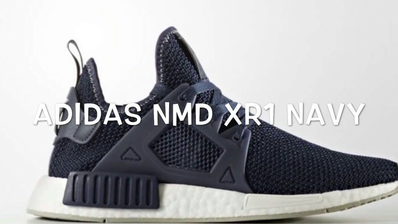 8994ae43d ADIDAS NMD XR1 NAVY REVIEW - YouTube