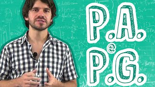 Matemática - P.A. e P.G. - Sequências