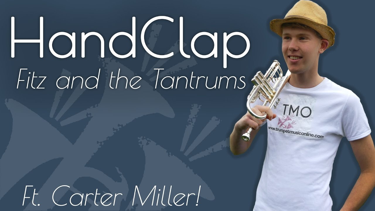 fitz-and-the-tantrums-handclap-tmo-ft-carter-miller-cover-trumpet-music