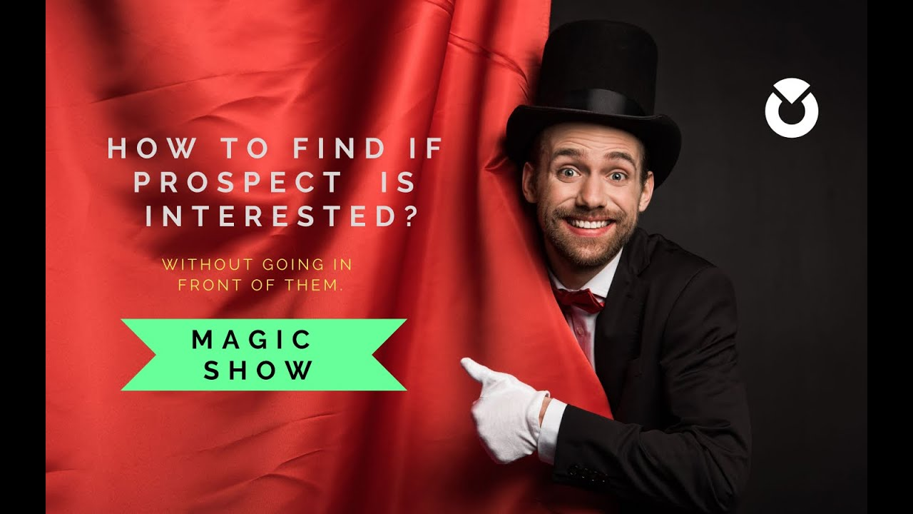 How to measure Prospect Interests, digitally  Magic revealed!
