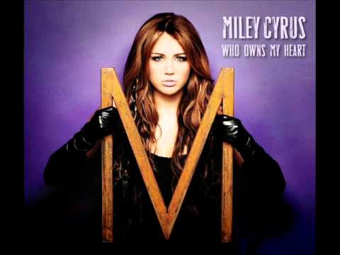 Miley cyrus who owns my heart remix