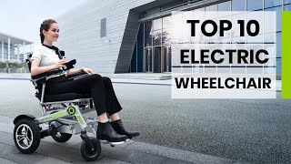 Top 10 Amazing Electric Wheelchairs You Should Buy