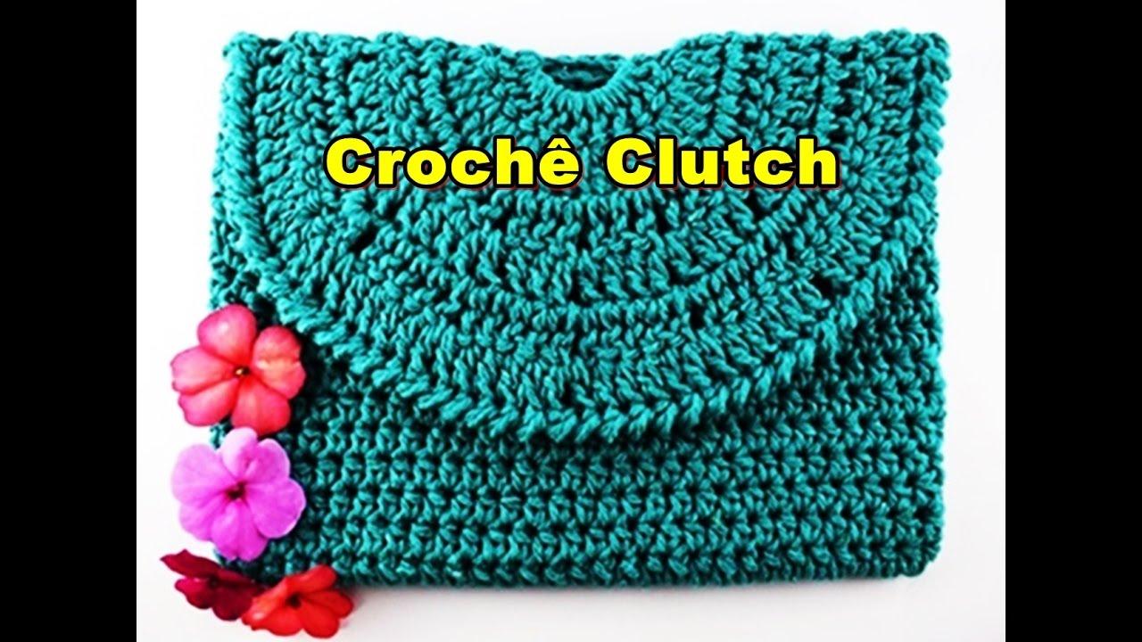 43c85845f Como fazer bolsa de croche   Bolsa de Mão   Clutch   Parte 1 - YouTube