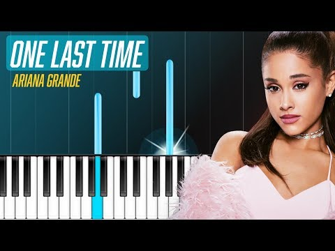 """Ariana Grande - """"One Last Time"""" Piano Tutorial - Chords - How To Play - Cover"""