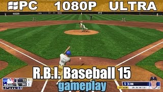 R.B.I. Baseball 15 gameplay HD - Sport Simulator - [PC - 1080p]