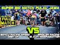 BRS vs BROILER | DUEL JAWARA PULAU JAWA | KOPI HEREX SURABAYA