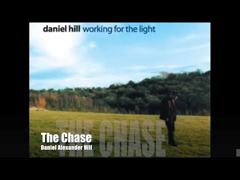 The Chase · Daniel Alexander Hill