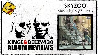 Skyzoo - Music for My Friends Album Review | DEHH