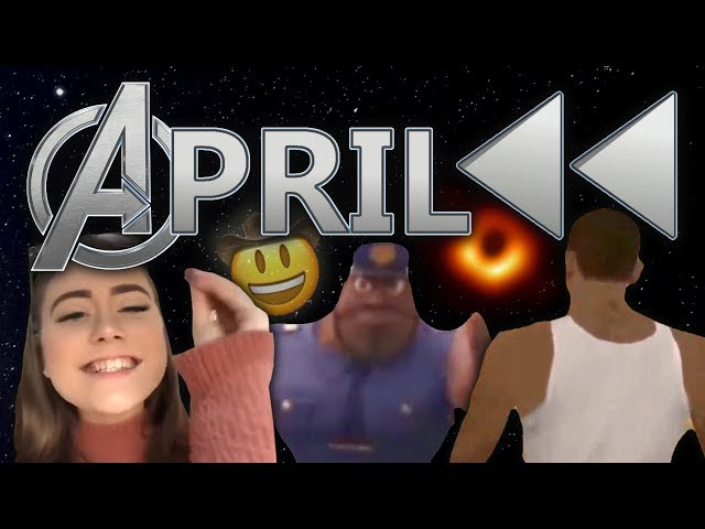 April Meme Rewind 2019